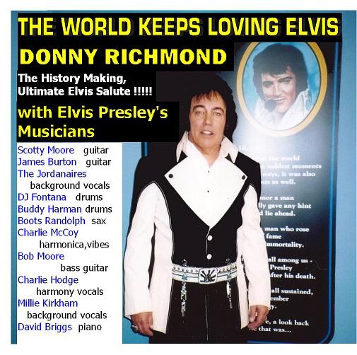"Donny Richmond  &  Elvis Presley's Musicians in ""Ultimate Elvis Salute"""